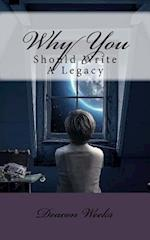 Why You Should Write a Legacy