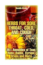 Herbs for Sore Throat, Cold, and Cough