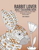 Rabbit Lover Adult Colouring Book