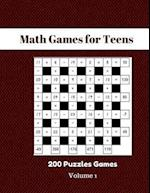 Math Games for Teens 200 Puzzles Games Volume 1