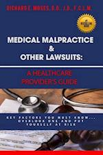Medical Malpractice & Other Lawsuits