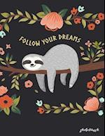 Follow Your Dreams Sketchbook