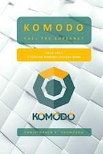 Komodo - Fuel the Supernet (a Concise Komodo History Book)