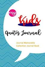 Kids Quotes Journal