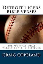 Detroit Tigers Bible Verses
