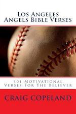 Los Angeles Angels Bible Verses