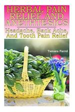 Herbal Pain Relief and Anethtesics