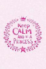 Keep Calm Princess