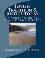 Jewish Tradition & Justice Today