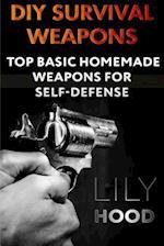 DIY Survival Weapons