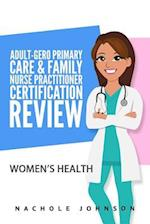 Adult Gero Primary Care and Family Nurse Practitioner Certification Review
