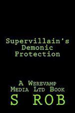 Supervillain's Demonic Protection