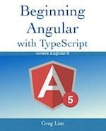 Beginning Angular with Typescript (Updated to Angular 5)