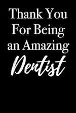 Thank You for Being an Amazing Dentist