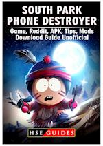 South Park Phone Destroyer Game, Reddit, Apk, Tips, Mods, Download Guide Unofficial