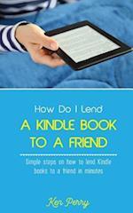 How Do I Lend a Kindle Book to a Friend