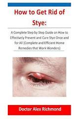 How to Get Rid of Stye