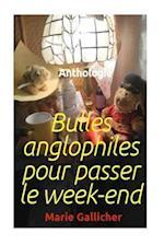 Bulles Anglophiles Pour Passer Le Week-End