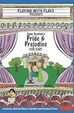 Jane Austen's Pride and Prejudice for Kids