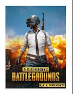 Playerunknown's Battlegrounds Pubg Tips and Tricks. a Complete Guide to Battlegrounds. Ultimate Walkthrough A.S.K