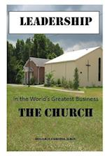 Leadership in the World's Greatest Business...the Church