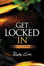 Get Locked-In Prayer Journal