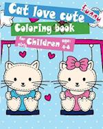 Cat Love Cute Funny Coloring Book for Girls Children Age 4-8