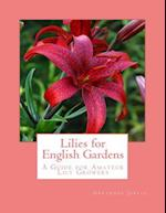 Lilies for English Gardens
