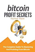 Bitcoin Profit Secrets af Raymond Wayne