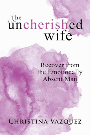 The Uncherished Wife