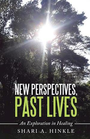 New Perspectives, Past Lives