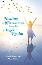 Healing Affirmations from the Angelic Realm