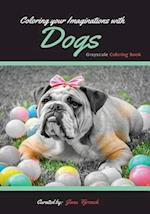Coloring Your Imaginations with Dogs