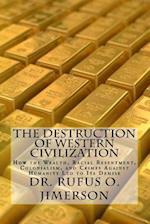 The Destruction of Western Civilization