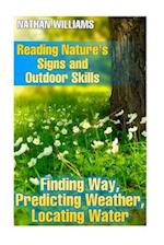 Reading Nature's Signs and Outdoor Skills