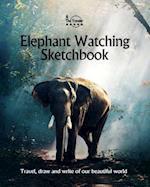 Elephant Watching Sketchbook