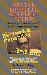 Mental Hospital Survival Guide, 3rd Edition