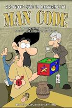 A Redneck's Guide to Deciphering the Man Code