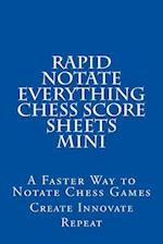 Rapid Notate Everything Chess Score Sheets Mini