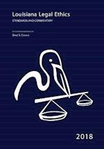 2018 Louisiana Legal Ethics
