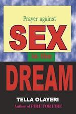 Prayer Against Sex in the Dream