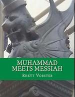 Muhammad Meets Messiah