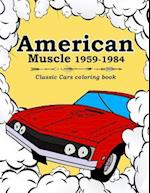 American Muscle 1959-1984