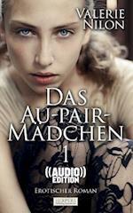Das Au-Pair-Madchen - Erotischer Roman ((Audio))