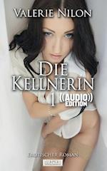 Die Kellnerin - Erotischer Roman ((Audio))
