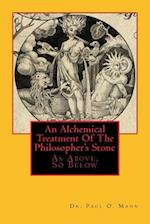 A Treatise on the Philosophers Stone