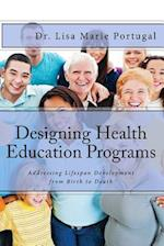Designing Health Education Programs