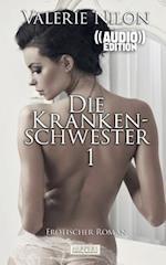 Die Krankenschwester - Erotischer Roman ((Audio))
