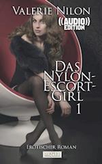 Das Nylon-Escort-Girl - Erotischer Roman ((Audio))