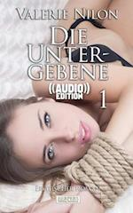 Die Untergebene - Erotischer Roman ((Audio))